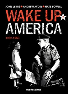 Wake up America - 1960-1963 (French Edition)