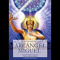 Arcángel Miguel (Colección Metafísica Seres de Luz)