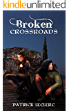 Broken Crossroads (Knights of the Shadows Book 1)
