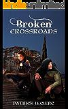 Broken Crossroads (Knights of the Shadows Book 1)