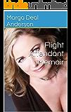 Flight Attendant Memoir (English Edition)
