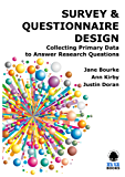 SURVEY & QUESTIONNAIRE DESIGN: Collecting Primary Data to Answer Research Questions (55)