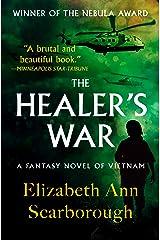 The Healer's War: A Fantasy Novel of Vietnam Kindle Edition