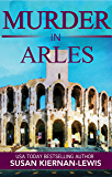 Murder in Arles: Book 13 of the Maggie Newberry Mysteries (The Maggie Newberry Mystery Series)