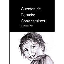Cuentos de Perucho Correcaminos (Spanish Edition) May 29, 2014