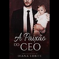 A Paixão do CEO