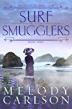 Surf Smugglers (The Legacy of Sunset Cove Book 3)
