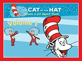 The Cat In the Hat Knows a Lot About That! - Volume 1