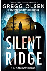 Silent Ridge: A gripping crime thriller and mystery (Detective Megan Carpenter Book 3) Kindle Edition