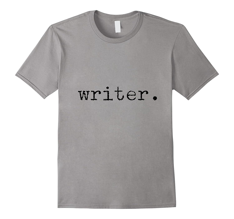 Writer in Vintage Typewriter Text Shirt-TH