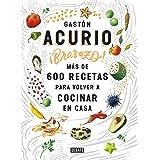 Bravazo / Exquisite: Más de 600 recetas para...