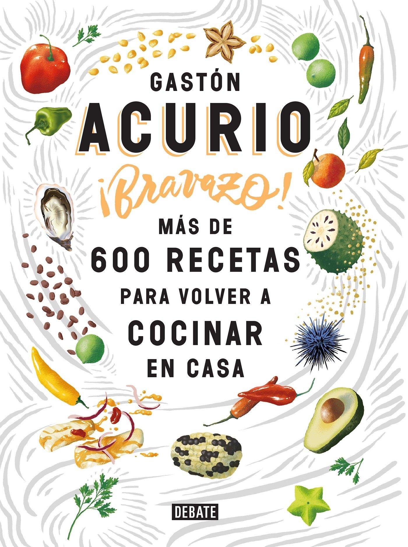 Bravazo   Exquisite  Más De 600 Recetas Para Cocinar En Casa