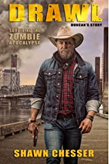 Drawl: Duncan's Story (Surviving the Zombie Apocalypse Book 10) Kindle Edition