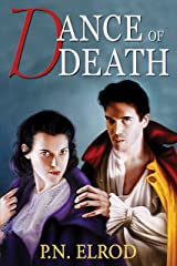 Dance of Death (Jonathan Barrett, Gentleman Vampire Book 4) Kindle Edition