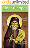 On Dreams and Visions: St George Monastery (Elder Cleopas Book 8)
