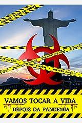 Vamos tocar a vida: depois da pandemia (Portuguese Edition) Kindle Edition
