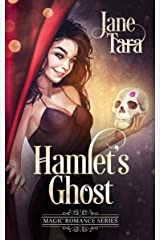 Hamlet's Ghost (Magic Romance Book 1) Kindle Edition