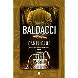 Camel club (Serie Camel Club 1) (Spanish Edition)