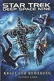 Star Trek - Deep Space Nine: Kraft und Bewegung