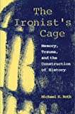 The Ironist's Cage