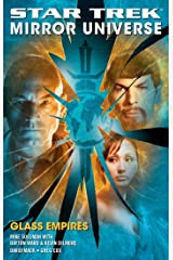 Star Trek: Mirror Universe: Glass Empires (Star Trek: The Original Series Book 1) Kindle Edition