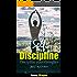 Self-Discipline: Keep Your Balance with Positive Discipline, Discipline your thoughts and Actions