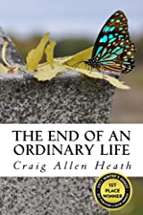 The End of an Ordinary Life: A Memoir in Verse Kindle Edition