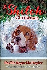 A Shiloh Christmas (Shiloh Series Book 4) Kindle Edition