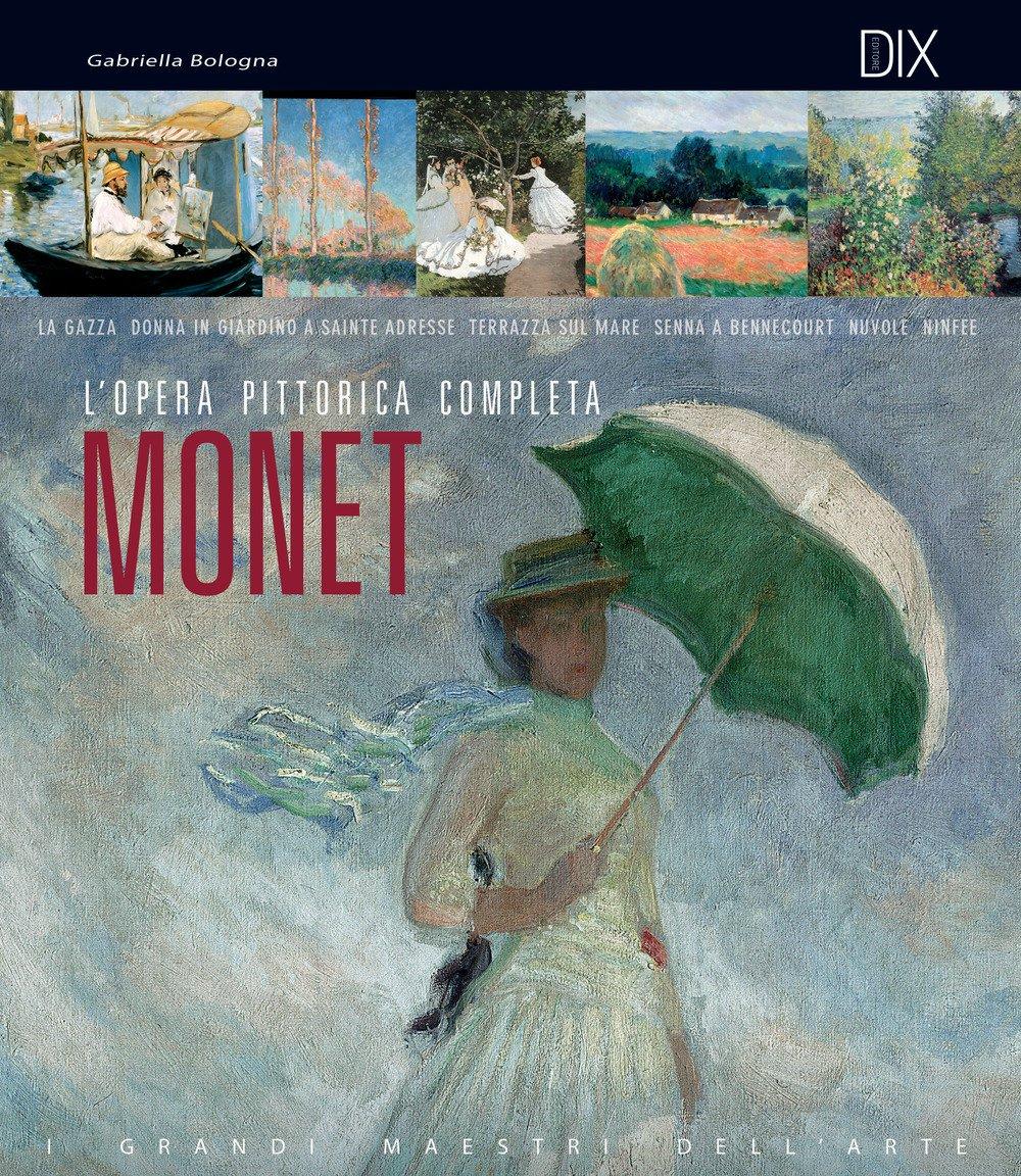Monet Gabriella Bologna 9788897427094 Amazon Com Books