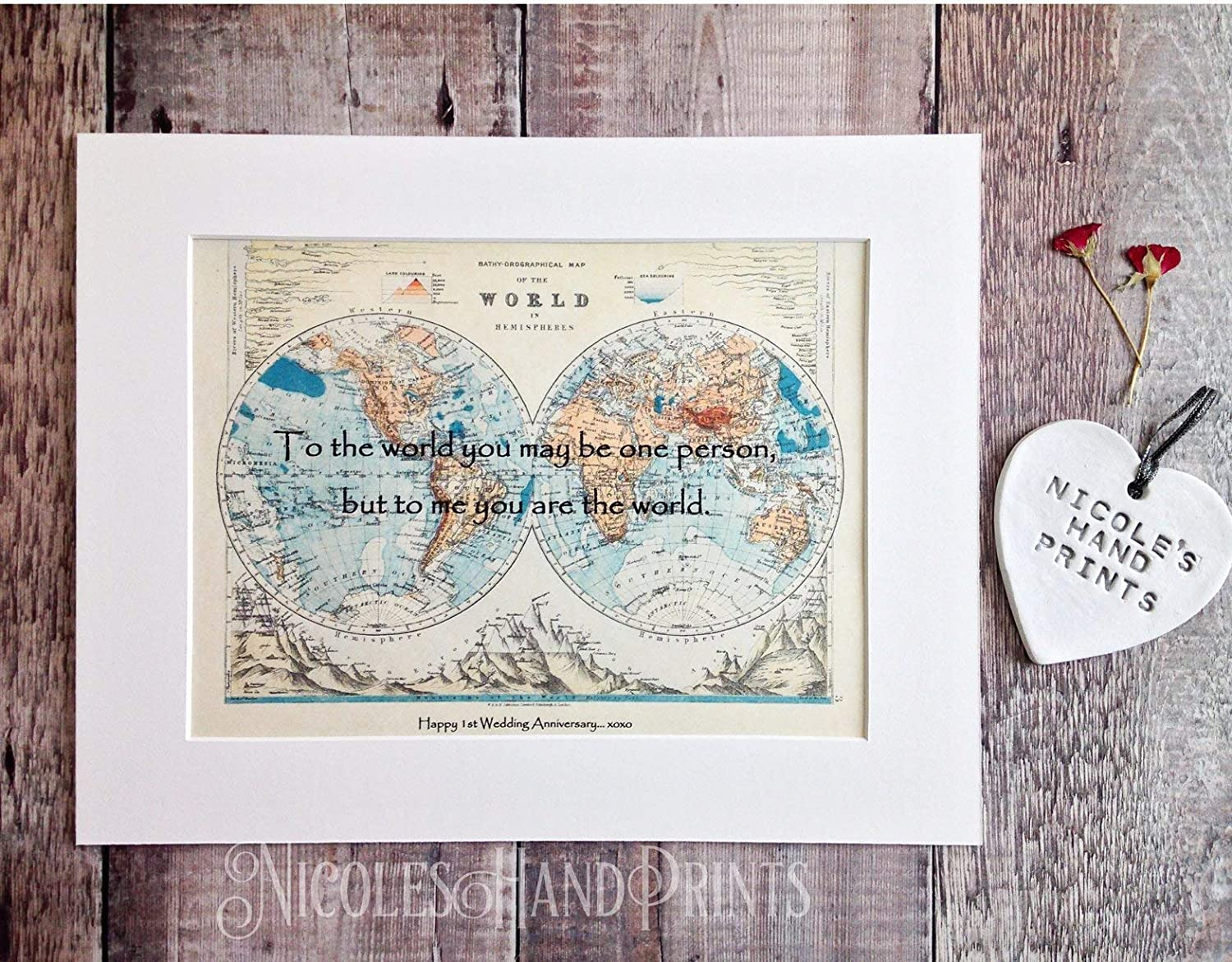 Personalised Map Print unframed 1st Wedding Anniversary Paper Gift To The World You are One Person Romantic Christmas Present For Girlfriend or Boyfriend Mounted World Map