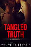 Tangled Truth (Truth & Lies Book 3)