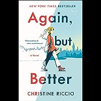 Again, but Better: A Novel (English Edition)