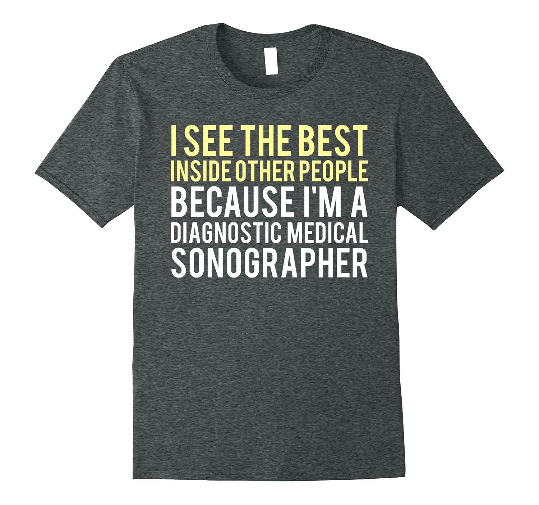 Funny Diagnostic Medical Sonographer Shirt