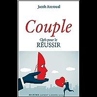 Couple: Clefs pour le réussir