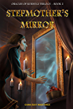 Stepmother's Mirror (The Oracles of Kurnugi Book 2)