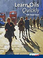 Learn Oils Quickly with Hazel Soan