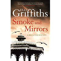 Smoke and Mirrors: gripping historical mystery from the bestselling author of The Stranger Diaries (Stephens & Mephisto Mystery Book 2) (English Edition)