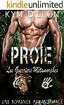 Proie (Les Guerriers Métamorphes t. 2) (French Edition)