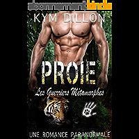Proie (Les Guerriers Métamorphes t. 2)