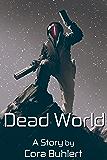 Dead World (In Love and War Book 5)