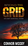 BEYOND THE GRID: An EMP Survival story