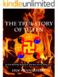 The True Story of Yu Fen: or, The Wanton Terror of The Evil Falun Gong Cult