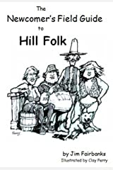 The Newcomer's Field Guide to Hill Folk Kindle Edition