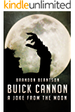 Buick Cannon (A Joke From the Moon): A Comic Horror Werewolf Tale
