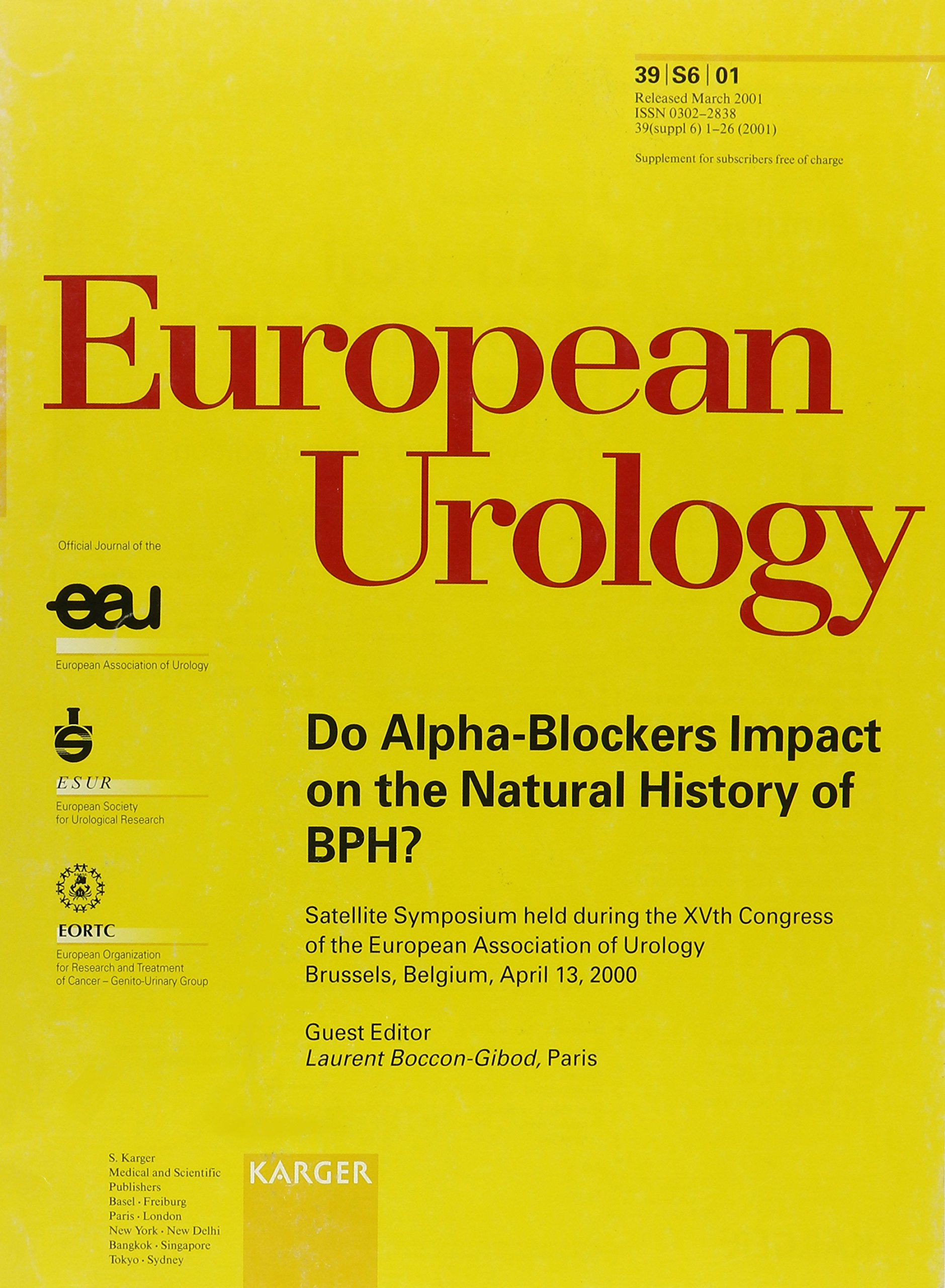 Do Alpha-Blockers Impact on the Natural History of BPH?: Satellite Symposium held during the 15th Congress of the European Association of Urology, ... (Supplement Issue: European Urology 2001) ebook