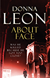 About Face: (Brunetti 18) (Commissario Brunetti) (English Edition)