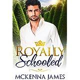 Royally Schooled (The Royal Romances)