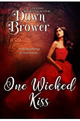 One Wicked Kiss (Bluestockings Defying Rogues Book 3) Kindle Edition