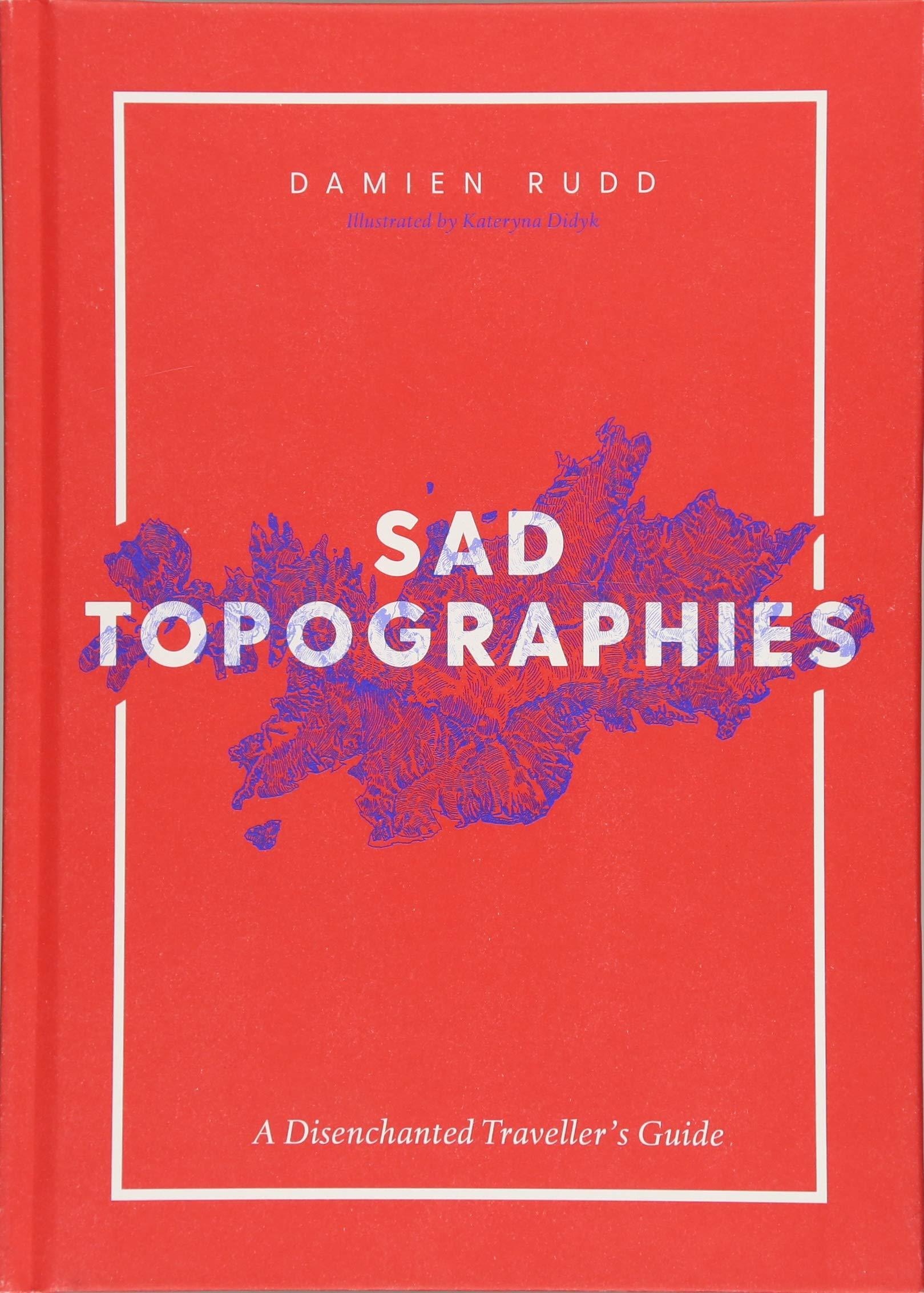 Sad Topographies