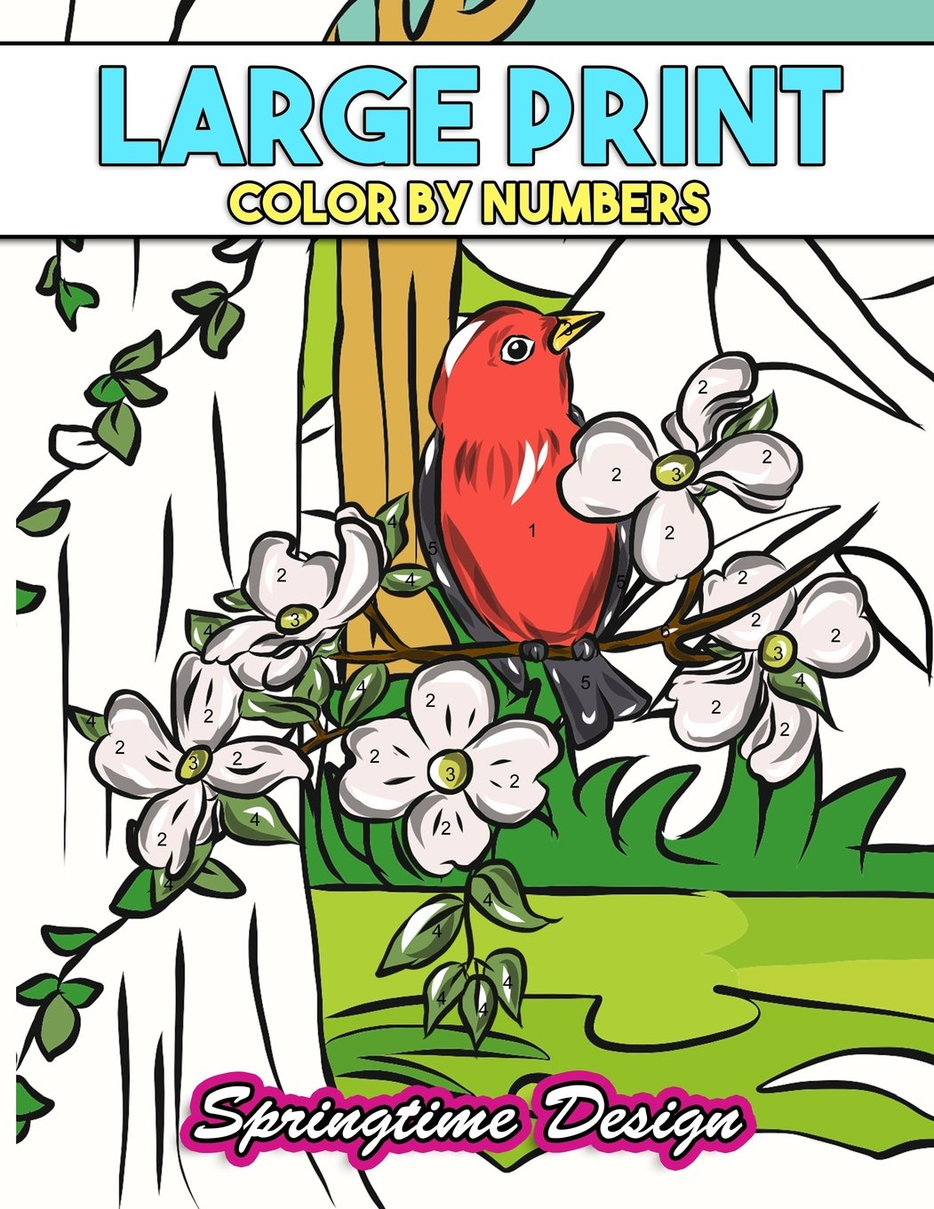 Large Print Adult Coloring Book Color By Number: Springtime Designs ...